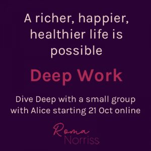 Deep Work with Alice Irving starts 21 October 2021